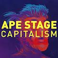 Ape Stage Capitalism