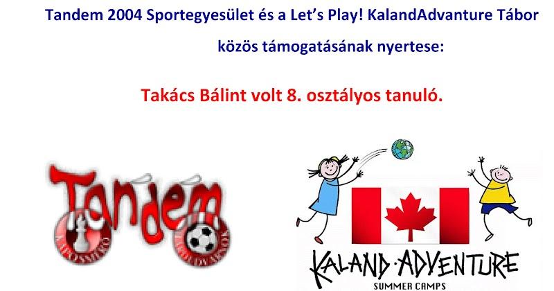 Tandem 2004 Sportegyesület - Kaland Advanture Tábor 2017 pályázat nyertese