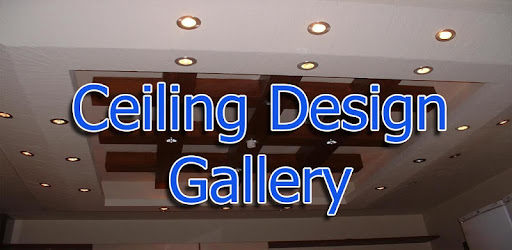 Ceiling Designs Gallery - Apps on Google Play
