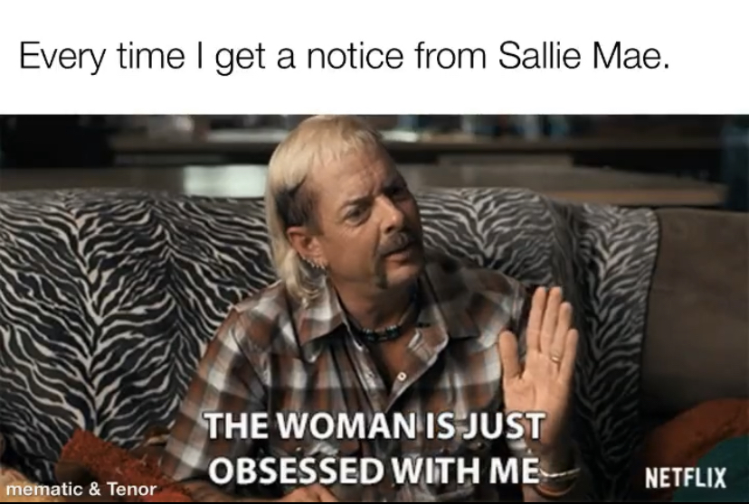 sallie mae tiger king meme