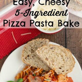 Easy, Cheesy 5-Ingredient Pizza Pasta Bake