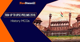 Run-Up To UPSC Prelims 2019: History MCQs