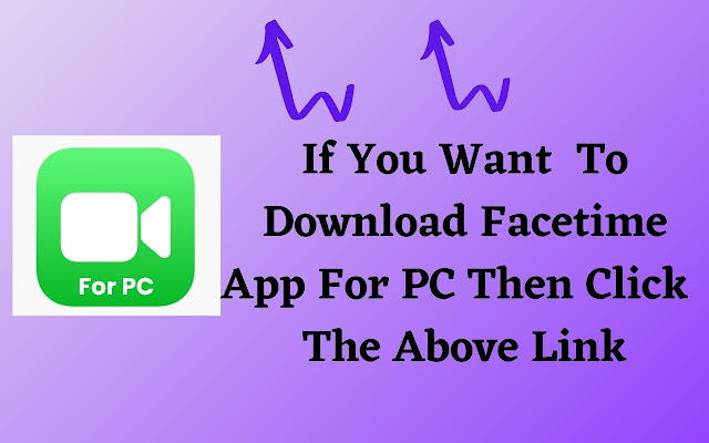 Download Facetime For PC Window 10 And MAC