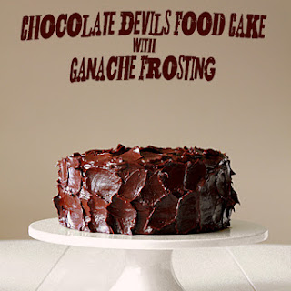 Chocolate Devil's Food Cake with Ganache Frosting.