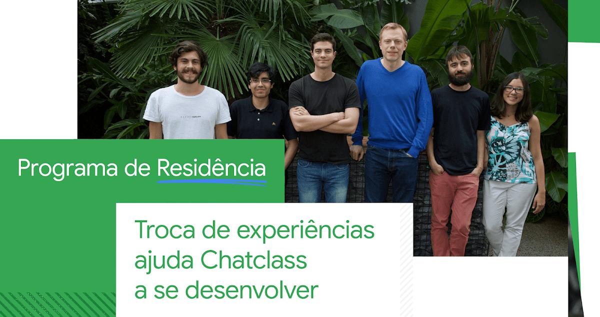 Equipe da ChatClass no Google for Startups Campus, em São Paulo
