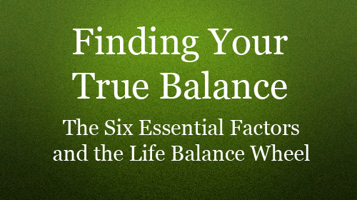 Finding Your True Balance