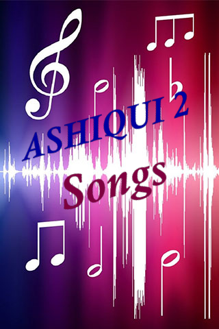 Aashiqui2 Songs