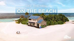 Off the Grid on the Beach thumbnail