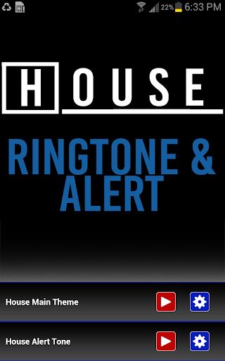 House Ringtone and Alert