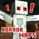 Horror Maps (Scary)