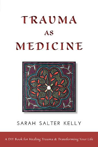 Trauma as Medicine