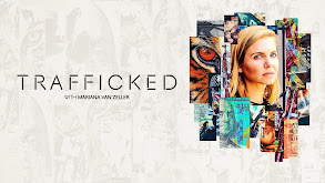 Trafficked With Mariana van Zeller thumbnail