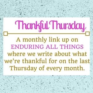 Enduring All Things | Thankful Thursday