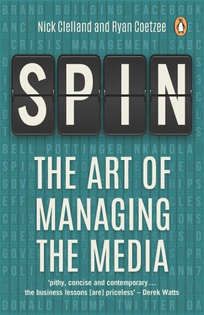 'Spin: The Art of Managing The Media' is published by Penguin