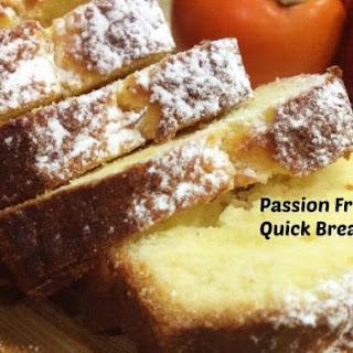 Passion Fruit Quick Bread
