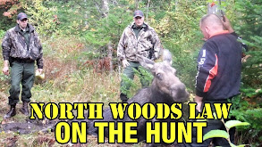 North Woods Law: On the Hunt thumbnail