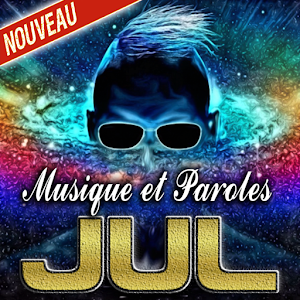 JUL Musique et Paroles