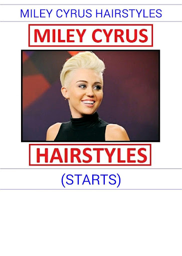 MILEYY CYRUSSS HAIRSTYLES 2016