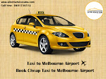Taxi to Melbourne Airport | Book Cheap Taxi to Melbourne Airport