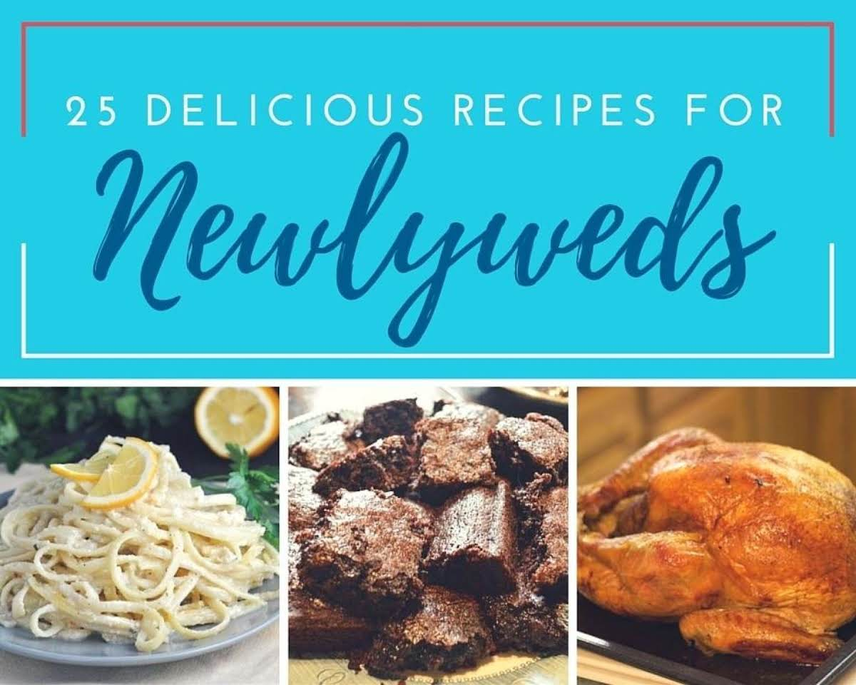25 Delicious Recipes for Newlyweds | Just A Pinch