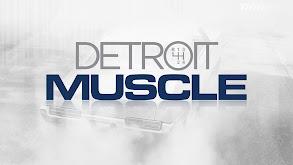 Detroit Muscle thumbnail