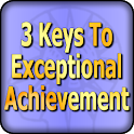 The 3 Keys To Exceptional Achievement icon