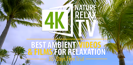 4K Nature Relax TV – Apps on Google Play