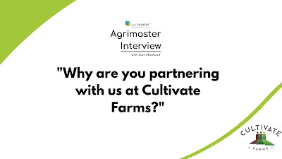 Why are you partnering with us at Cultivate Farms?