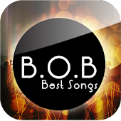B.O.B Best Songs