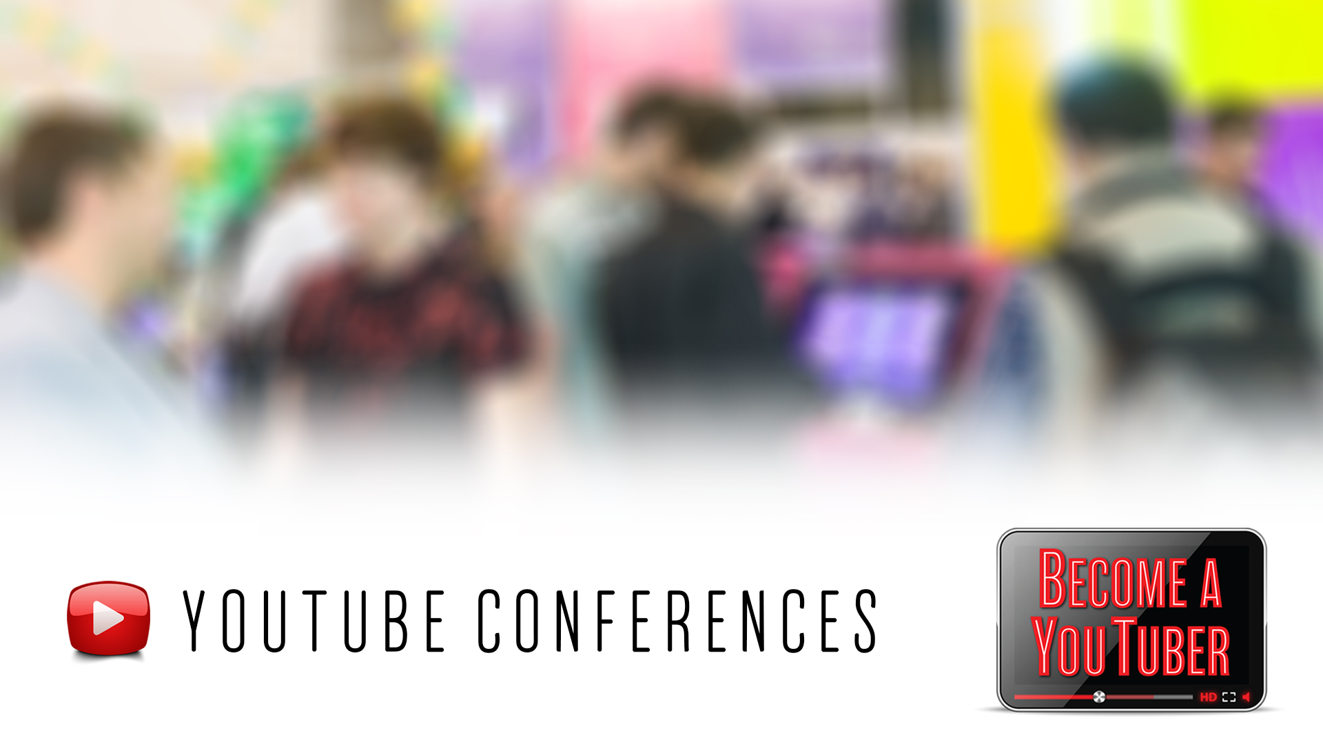 YouTube Conferences