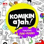 """""""Komikin Ajah Kompilasi: Asal-Asalan - Komikin Ajah"""""""