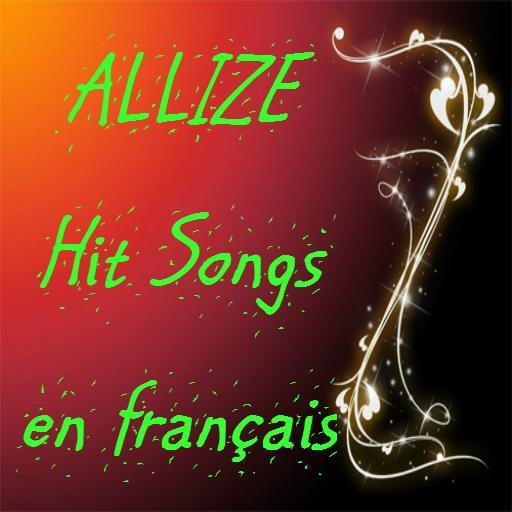 ALIZE Hit Songs en français