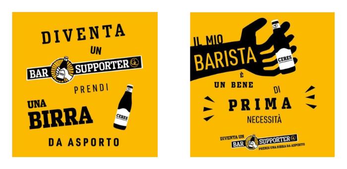 """Sulla sua pagina Instagram, il brand Ceres lancia l'iniziativa Bar Supporter per sostenere i bar: nella prima immagine invita i follower a prendere una birra da asporto. Nella seconda, scrive """"il mio barista è un bene di prima necessità"""". Fonte: Marketing Ignorante"""