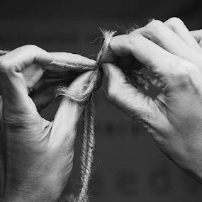 Knotty Situation by Nishtha C - Black & White Portraits & People ( #untying, #knot, #rope, #tying, #hand )