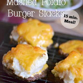 Mashed Potato Burger Stacks.