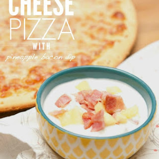 Cheese Pizza with Pineapple Bacon Dip #EffortlessMeals