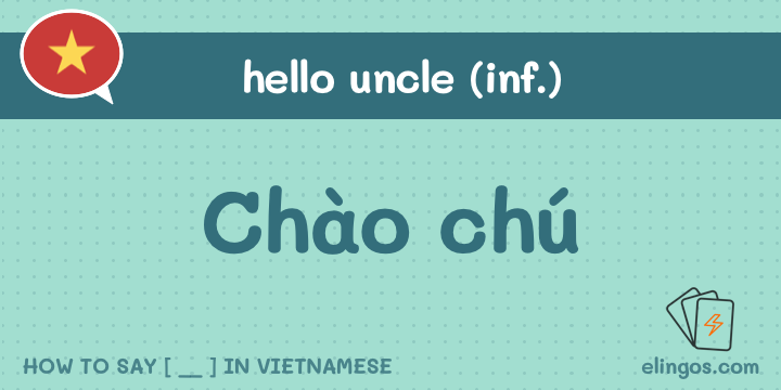 Hello uncle in Vietnamese
