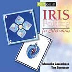 Photo: Iris Folding for Celebrations Gaasenbeek & Beauveser Forte Uitgevers bv 2004 paperback 32pp ISBN 9058774031
