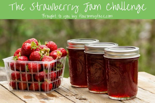 The-Strawberry-Jam-Challenge-flouronmyface.jpg