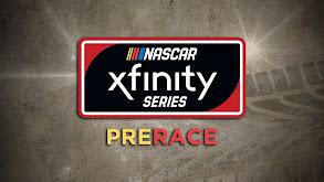 NASCAR Xfinity Series Prerace thumbnail
