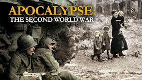 Apocalypse: The Second World War thumbnail