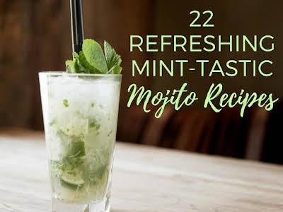 22 Refreshing Mint-tastic Mojito Recipes