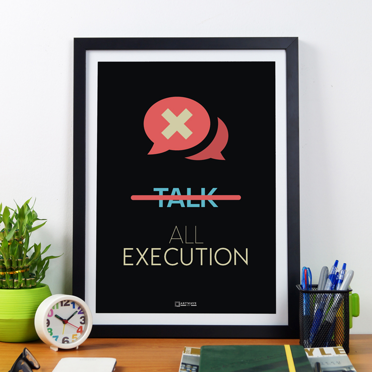 No Talk All Execution | Framed Poster by Artwave Asia