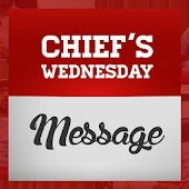 Chief's Wednesday Messages