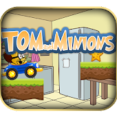 Tom and Minions