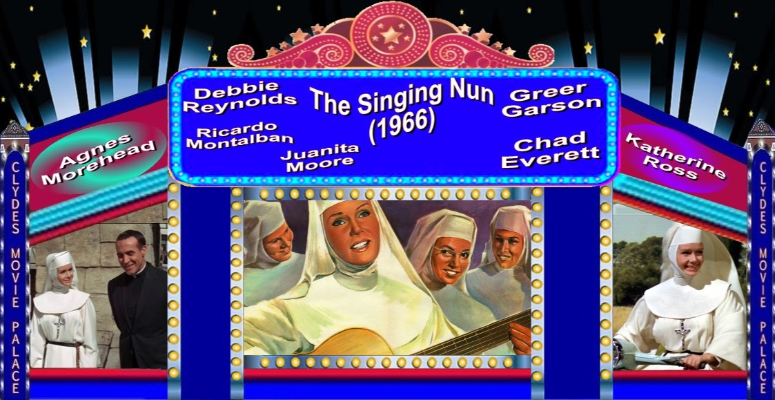 Clyde's Movie Palace: The Singing Nun (1966)
