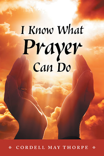 I Know What Prayer Can Do cover