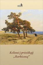 """Photo: """"Kelionė į prūsiškąjį """"Barbizoną"""". Autorius ir leidėjas: Draugija """"Nidden"""""""