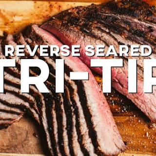 Reverse Seared Tri-Tip Recipe