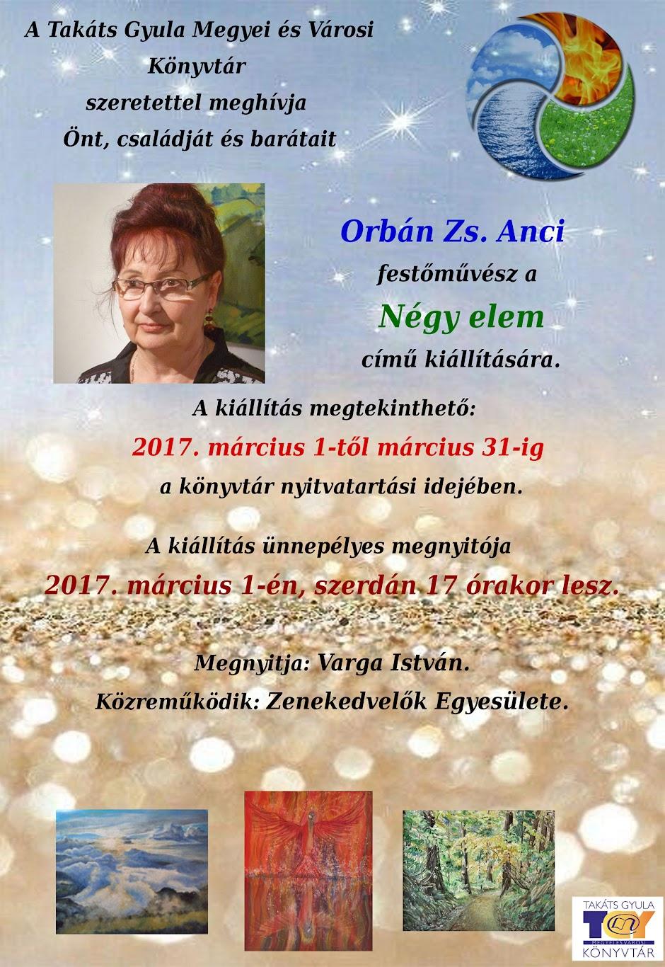 Orbán Zs. Anci festőművész: A négy elem című kiállítás 2017 március 1. - 31 Kaposvár